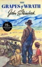John Steinbeck - The Grapes of Wrath: 75th Anniversary Edition
