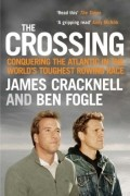 - The Crossing. Conquering the Atlantic in the World's Toughest Rowing Race