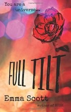 Эмма Скотт - Full Tilt