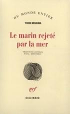 Yukio Mishima - Le Marin rejeté par la mer