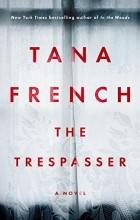 Tana French - The Trespasser