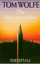 Tom Wolfe - The New Journalism