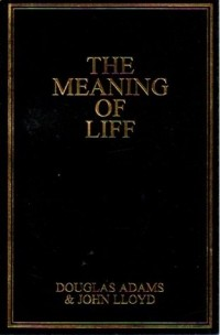 - The Meaning of Liff