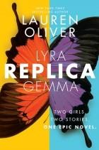 Lauren Oliver — Replica