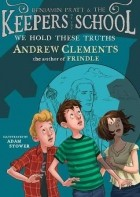 Andrew Clements - We Hold These Truths