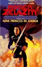 Roger Zelazny - Nine Princes in Amber