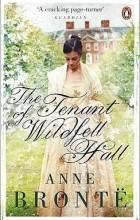 Anne Brontë - The Tenant of Wildfell Hall