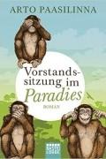 Arto Paasilinna - Vorstandssitzung im Paradies