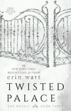 Erin Watt - Twisted Palace