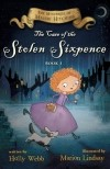 Holly Webb - The Case of the Stolen Sixpence