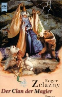 Roger Zelazny - Der Clan der Magier