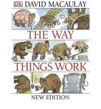 David Macaulay - The Way Things Work