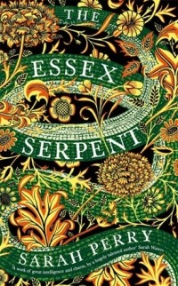 Sarah Perry - The Essex Serpent