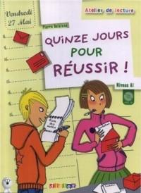 Pierre Delaisne - Quinze jours pour réussir!