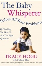 - The Baby Whisperer Solves All Your Problems: By Teaching You How to Ask the Right Questions