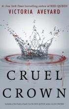 Victoria Aveyard - Cruel Crown (сборник)