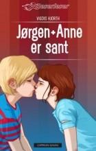 Vigdis Hjorth - JØRGEN + ANNE ER SANT