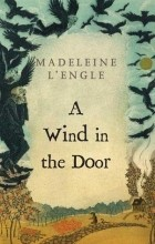 Madeleine L'Engle - A Wind in the Door