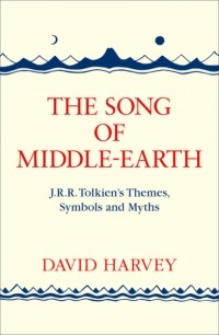 David Harvey - The Song of Middle-Earth
