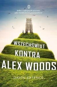 Gavin Extence - Wszechświat kontra Alex Woods