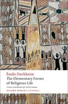 Émile Durkheim - The Elementary Forms of Religious Life