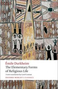 Émile Durkheim - The Elementary Forms of Religious Life