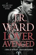 J. R. Ward - Lover Avenged