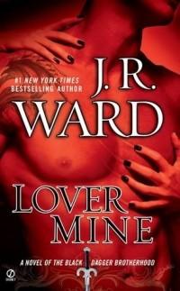 J. R. Ward - Lover Mine