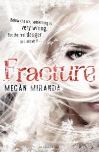 Megan Miranda - Fracture