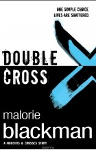 Malorie Blackman - Double Cross