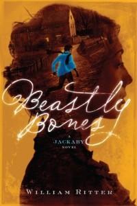 Уильям Риттер - Beastly Bones