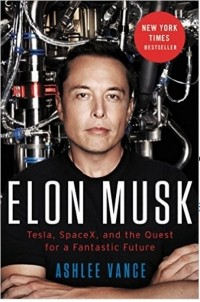 Эшли Вэнс - Elon Musk: Tesla, SpaceX, and the Quest for a Fantastic Future