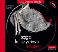 Marissa Meyer - Saga księżycowa. Cinder (audiobook)
