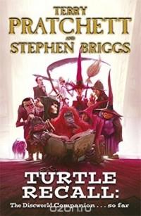 - Turtle Recall: Discworld Companion . . . So Far