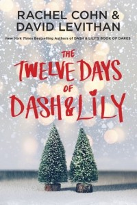 - The Twelve Days of Dash and Lily