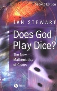Иен Стюарт - Играет ли Бог в кости? Математика хаоса