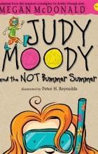 Megan McDonald - Judy Moody and the NOT Bummer Summer