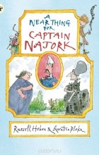 Russell Hoban - A Near Thing for Captain Najork