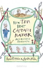 Russell Hoban - How Tom Beat Captain Najork and His Hired Sportsmen