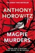 Anthony Horowitz - Magpie Murders