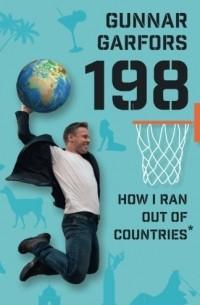 Gunnar Garfors - 198: How I ran out of countries