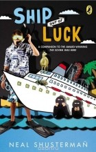 Neal Shusterman - Ship Out of Luck
