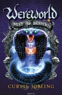 Curtis Jobling - Nest of Serpents