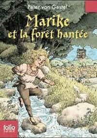 Peter van Gestel - Marike et la forêt hantée