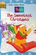 Ann Braybrooks - Pooh. The Sweetest Christmas