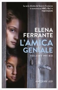 Elena Ferrante - L'amica geniale