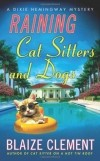 Blaize Clement - Raining Cat Sitters and Dogs