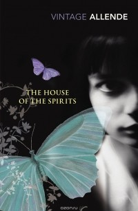 Isabel Allende - The House Of The Spirits