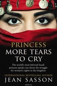 Jean Sasson - Princess More Tears to Cry
