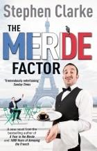 Stephen Clarke - The Merde Factor